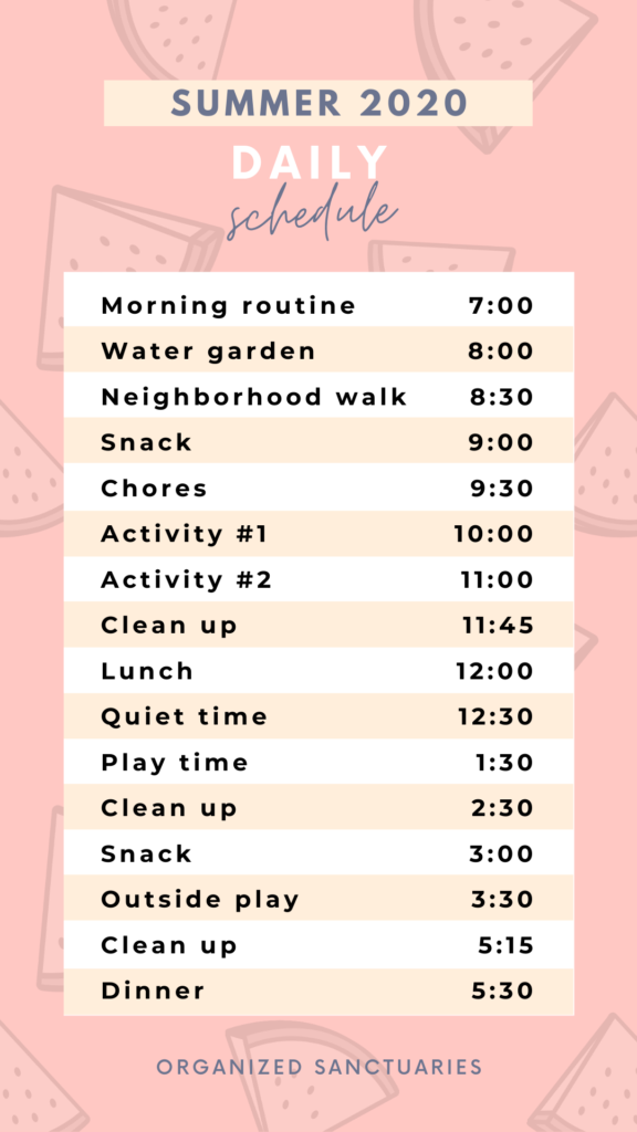 Organized daily schedule